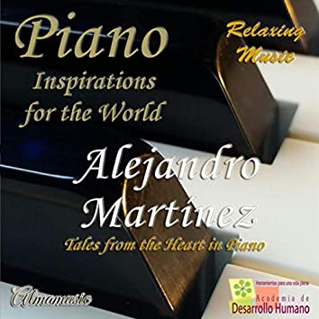 Piano Inspirations for the World (Relaxing Music)