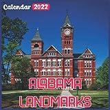 Alabama Landmarks Calendar 2022: Official Alabama Calendar 2022, 18 Month Photo of Alabama Travel calendar 2022, Mini Calendar