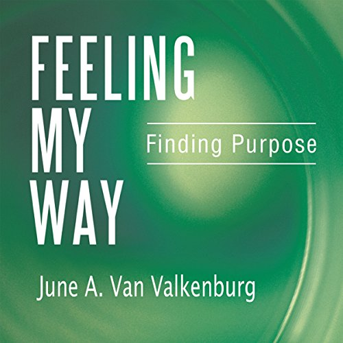 Feeling My Way: Finding Purpose audiobook cover art