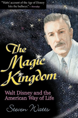 The Magic Kingdom: Walt Disney and the American Way of Life (English Edition)