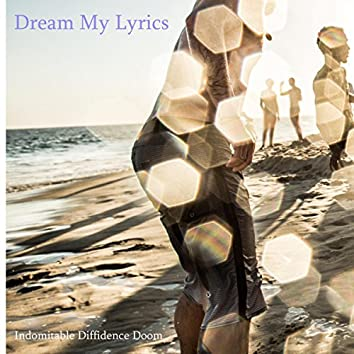 Dream My Lyrics