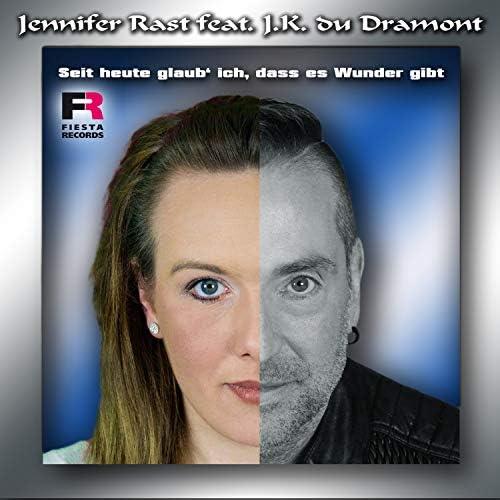 Jennifer Rast feat. J.K. du Dramont