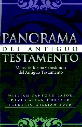 Panorama del Antiguo Testamento/Old Testament Survey (Spanish Edition)