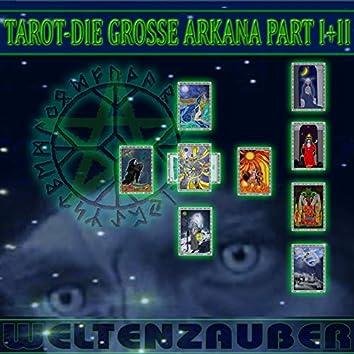 Tarot - Die Große Arkana, Pt. I + II