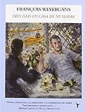 Tres Dias En Casa De Mi Madre (International Bestsellers)