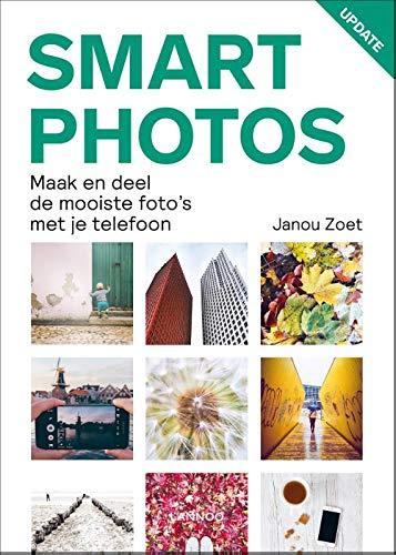 Smartphotos: maak en deel de mooiste fotos met je telefoon