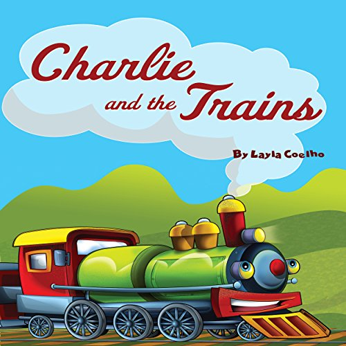 Charlie and the Trains cover art