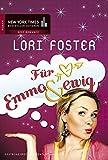 Für Emma & ewig - Lori Foster