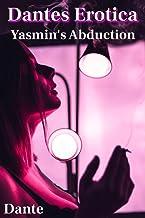 Dantes Erotica: Yasmin's Abduction (Private Members Club Book 3)