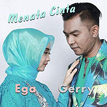 Menata Cinta (feat. Ega Noviantika)
