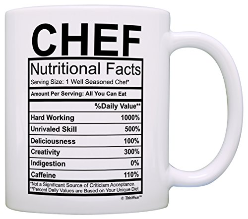 Chef Gifts Chef Nutritional Facts Label Gag Gift Gift Coffee Mug Tea Cup White