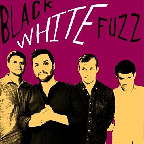 Black White Fuzz
