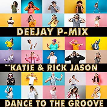 Dance to the Groove
