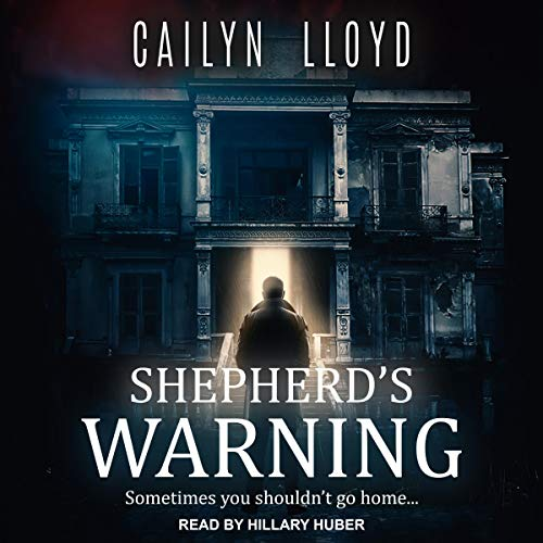 Shepherd's Warning Audiobook By Cailyn Lloyd cover art