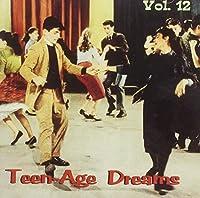 Teenage Dreams 12