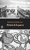 Historia de la guerra (Universitaria)