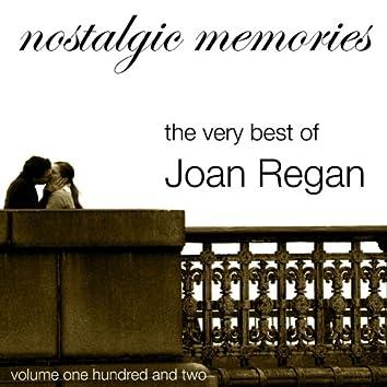 Nostalgic Memories-The Very Best of Joan Regan-Vol. 102