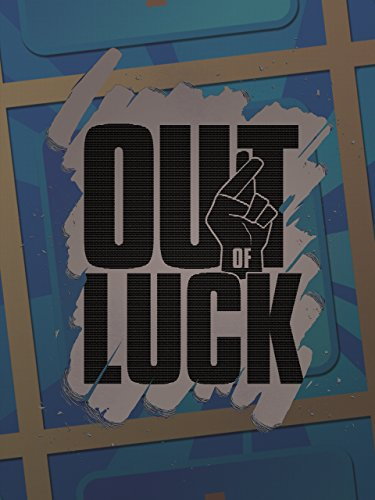 Out of Luck