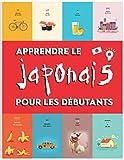 Apprendre le Japonais pour les débutants: Premiers mots pour tous (apprendre le japonais pour les...