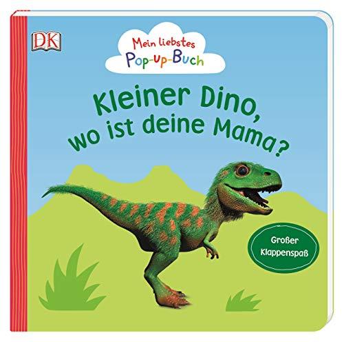 Mein liebstes Pop-up-Buch. Kleiner Dino, wo ist deine Mama?: Großer Klappenspaß ab 1 Jahr