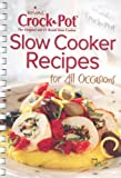 Rival Slow Cooker Recipes: For All Occasions
