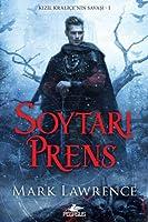Soytari Prens (Kizil Kralice'nin Savasi 1)