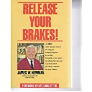 Release Your Brakes by James Newman (1988-09-03)