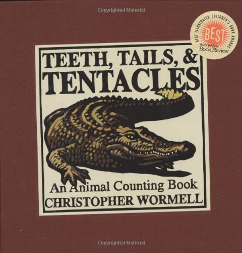 Teeth Tails and Tentacles (New York Times Best Illustrated Children's Books (Awards))