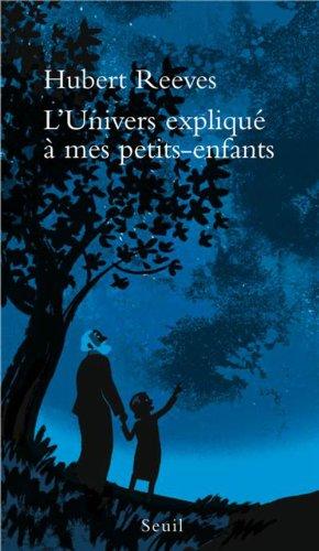 L'Univers expliqué à mes petits-enfants