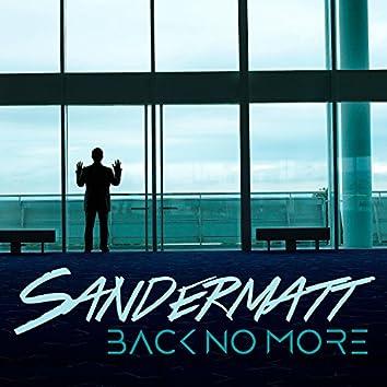 Back No More