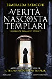 La verità nascosta dei templari...