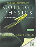 College Physics: A Strategic Approach Technology Update Volume 1 (Chs. 1-16) (2nd Edition)