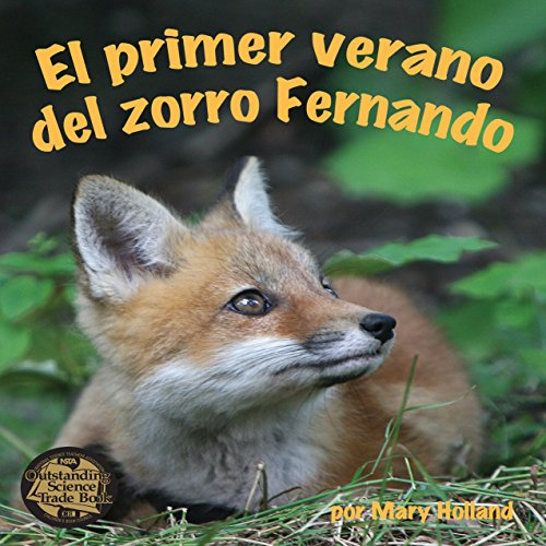 El Primer Verano del Zorro Fernando [The First Summer of Zorro Fernando]  Audiolibri