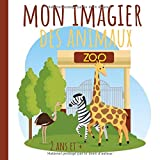 Mon Imagier Animaux du Zoo: Imagier pour enfants, à partir de 2 ans - Mes premiers animaux du zoo illustrés en couleurs - Beau livre au format carré (21 cm x 21 cm) (French Edition)