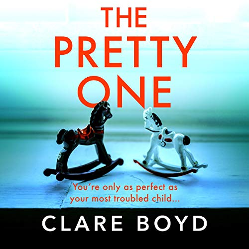 The Pretty One Audiobook By Clare Boyd cover art