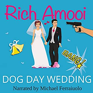 Dog Day Wedding                   By:                                                                                                                                 Rich Amooi                               Narrated by:                                                                                                                                 Michael Ferraiuolo                      Length: 6 hrs and 47 mins     78 ratings     Overall 4.2