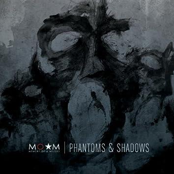 Phantoms & Shadows (Edited)