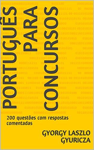 Português para Concursos: 200 questões com respostas comentadas