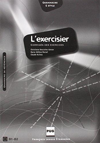 L´EXERCISIER CORRIGES DES EXERCICES: CECR - B1-B2