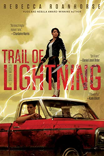 Trail of Lightning (1) (The Sixth World)