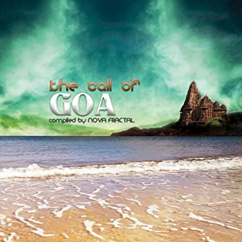 The Call of Goa (Compiled by Nova Fractal)