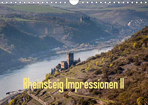 Rheinsteig Impressionen II (Wandkalender 2020 DIN A4 quer): Impressionen eines Wanderers entlang des Rheinsteig-Wanderwegs, im Unesco Welterbe - ... (Monatskalender, 14 Seiten ) (CALVENDO Orte)