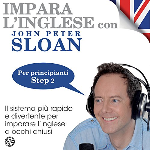 Impara l'inglese con John Peter Sloan - Step 2 audiobook cover art
