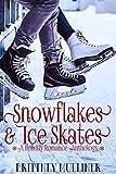 Snowflakes and Ice Skates: A Holiday Romance Anthology (Utah Fury Hockey)