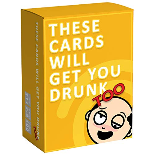 These Cards Will Get You Drunk Too [Expansion] - Fun Adult Drinking Game for Parties