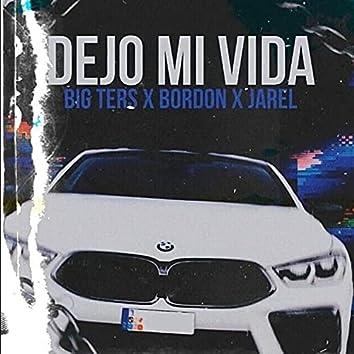 Dejo Mi Vida (con Bordon, Jarel y Valenonthebeat