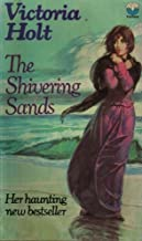The Shivering Sands by Victoria Holt (1971-05-03)