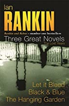 Three Great Novels: Let it Bleed / Black & Blue / The Hanging Garden