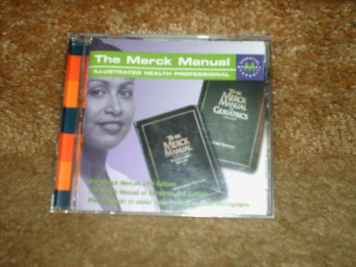 The Merck Manual-CD ROM, The Merck Manual,17th Edition & The Merck Manual of Geriatrics, 3rd Edition