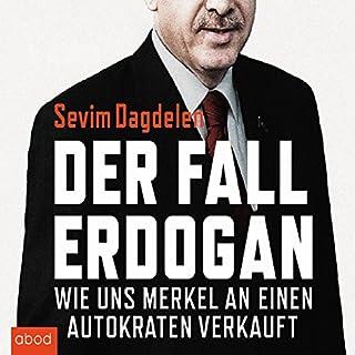 Der Fall Erdogan     Wie uns Merkel an einen Autokraten verkauft              Autor:                                                                                                                                 Sevim Dagdelen,                                                                                        Can Dündar                               Sprecher:                                                                                                                                 Sabine Stark                      Spieldauer: 6 Std. und 37 Min.     31 Bewertungen     Gesamt 4,0